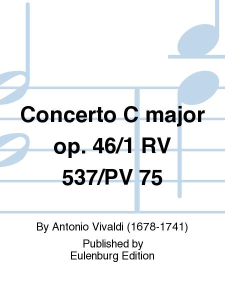Concerto C major op. 46/1 RV 537/PV 75