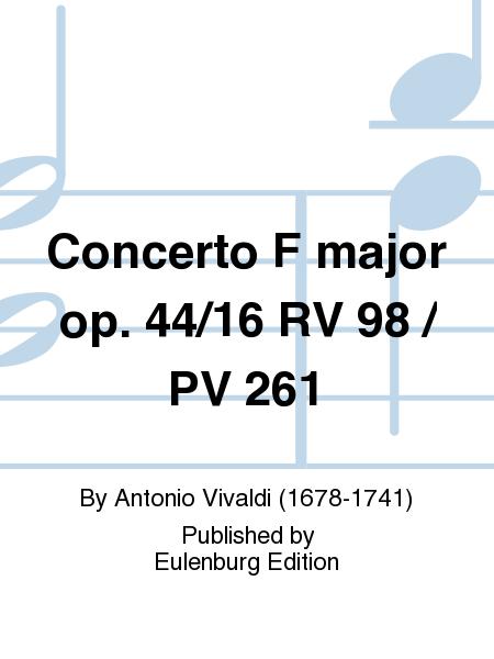 Concerto F major op. 44/16 RV 98 / PV 261