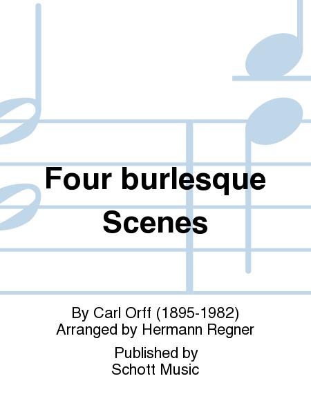 Four burlesque Scenes