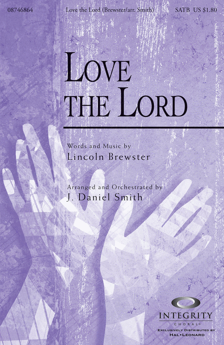 Love The Lord Sheet Music By Lincoln Brewster Sheet