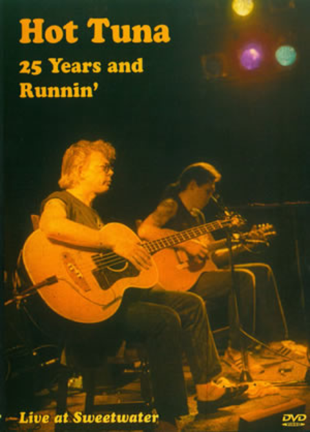 Hot Tuna - 25 Years and Runnin'