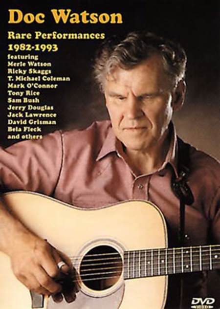 Doc Watson - Rare Performances 1982-1993
