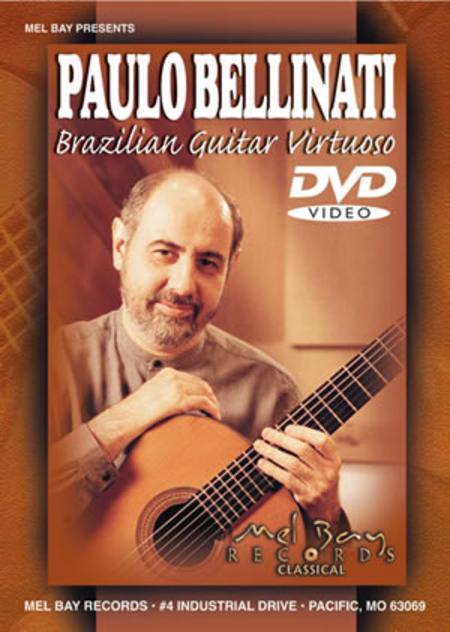 Paulo Bellinati Brazilian Guitar Virtuoso