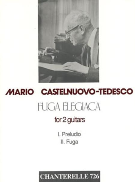 Mario Castelnuovo-Tedesco: Fuga Elegiaca