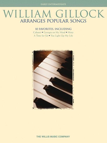 William Gillock Arranges Popular Songs