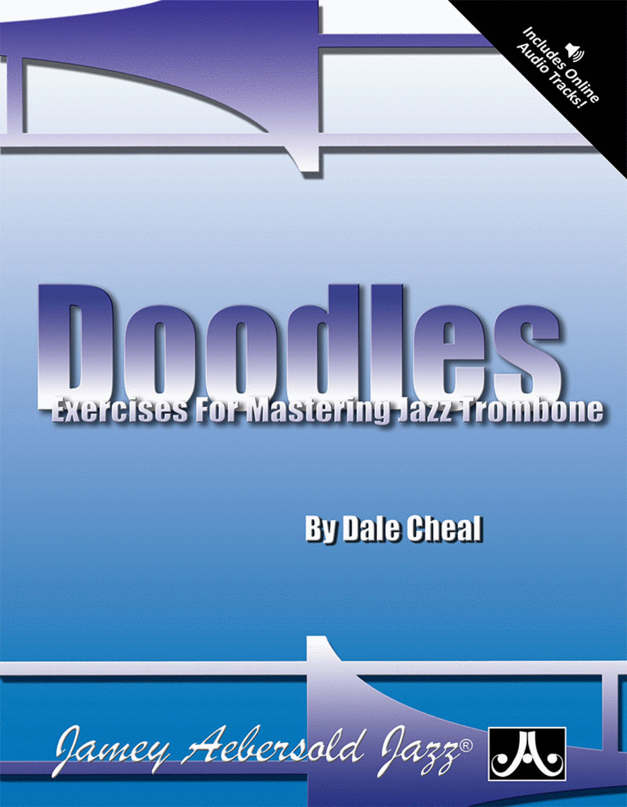 Doodles: Exercises For Mastering Jazz Trombone