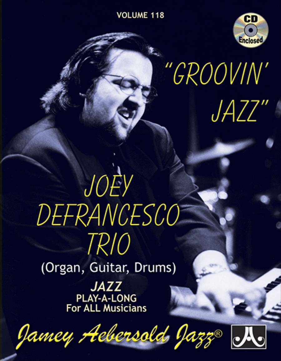 Volume 118 - Joey Defrancesco - Groovin' Jazz