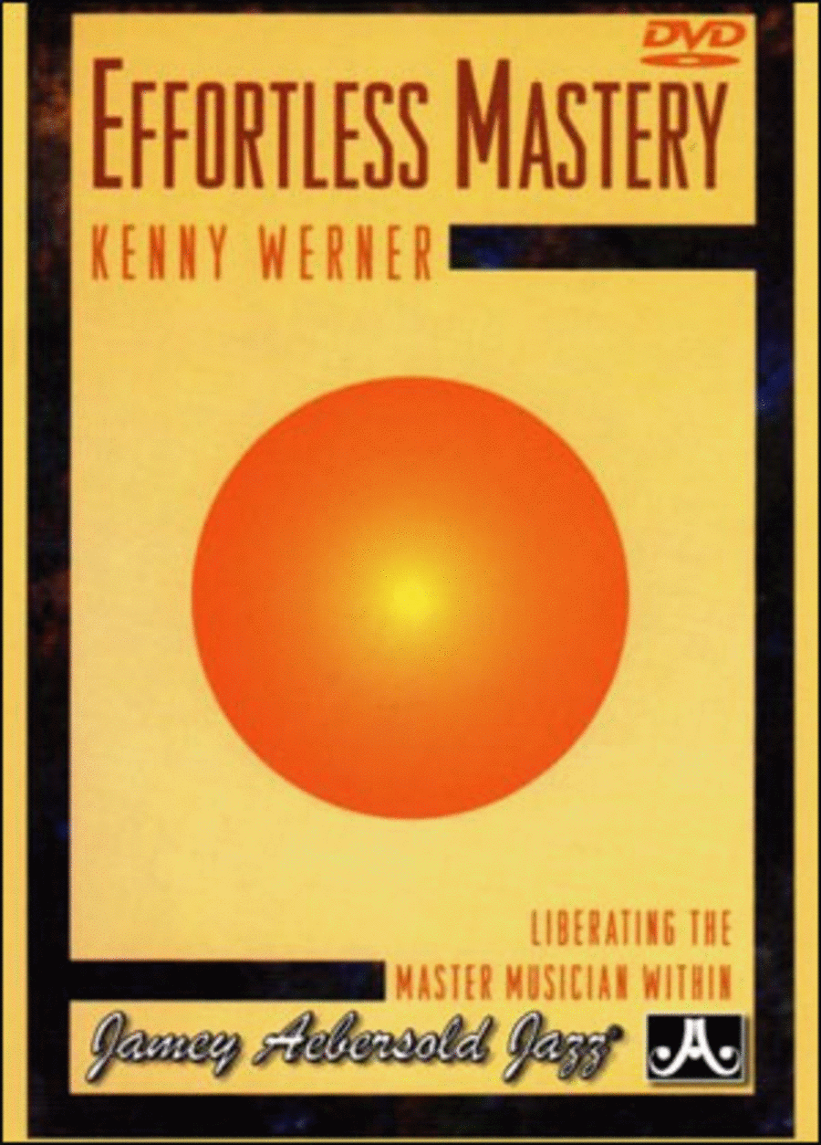 Effortless Mastery (DVD)