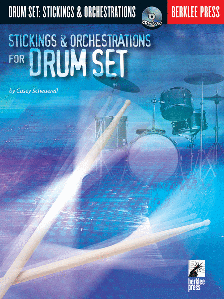 Stickings & Orchestrations for Drum Set
