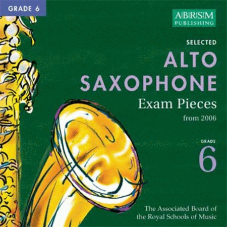 Alto Saxophone Exam Pieces Grade 6 (2006)