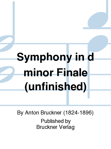 Symphony in d minor Finale (unfinished)