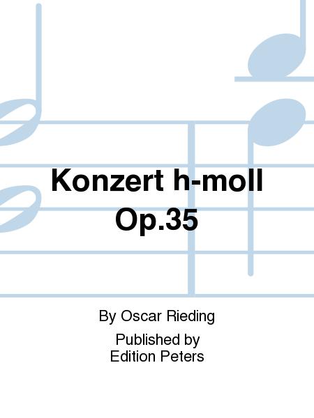 Konzert h-moll Op. 35