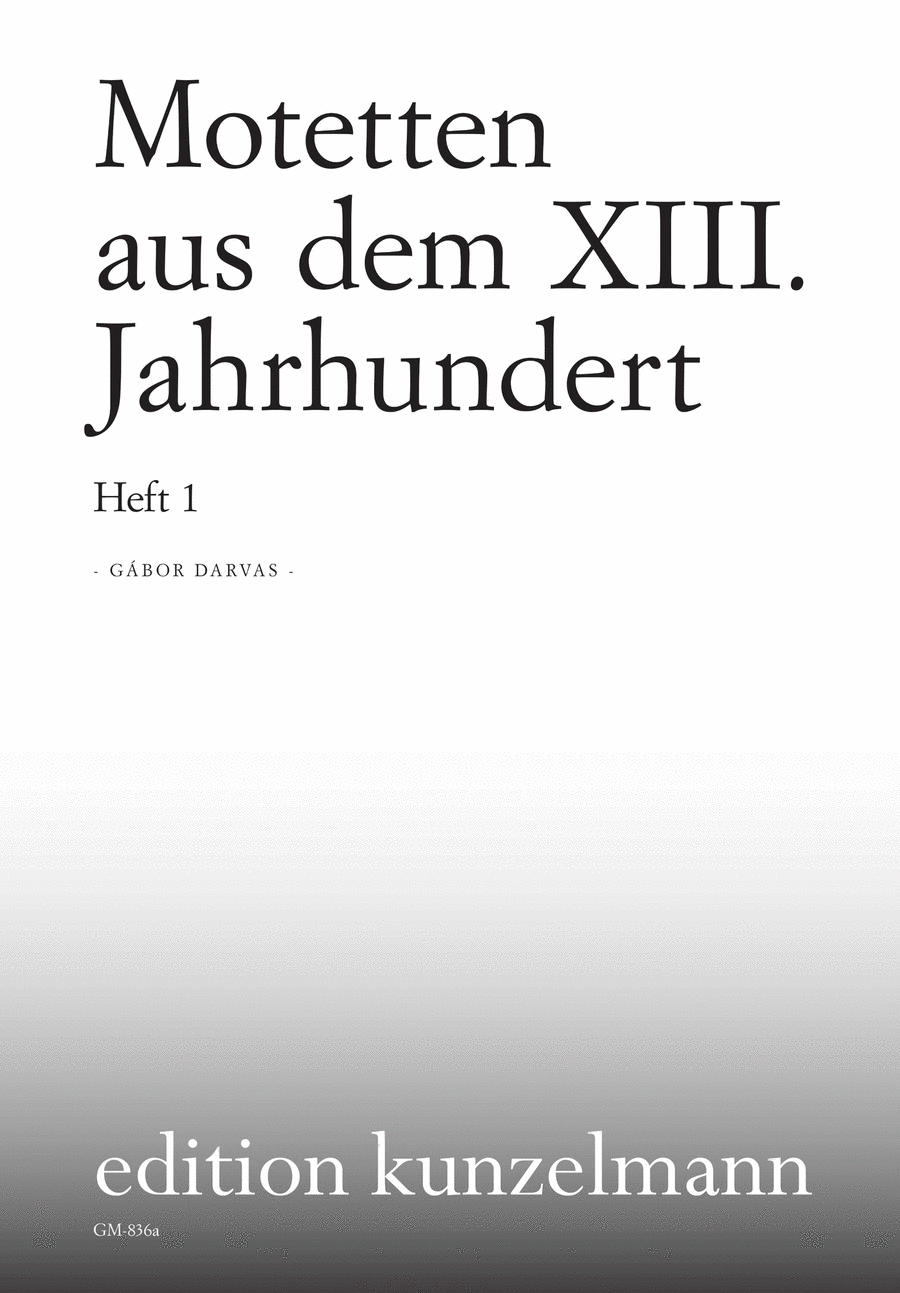 Motets from the 13th & 14th Centuries, Vol. 1