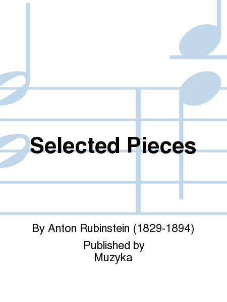 Selected Pieces