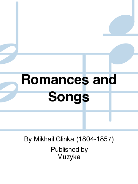 Romances and Songs