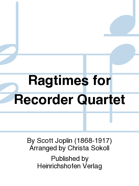 Ragtimes for Recorder Quartet
