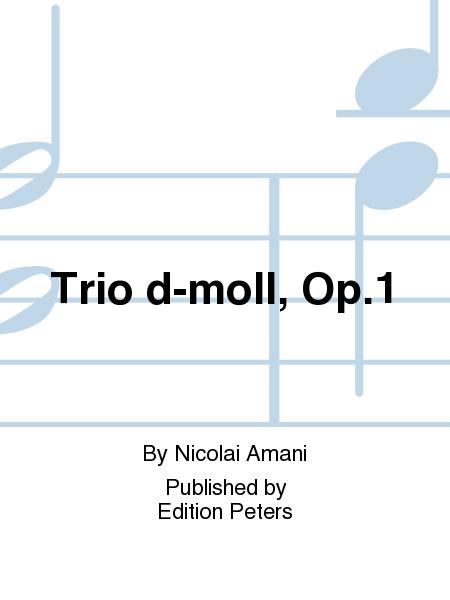 Trio d-moll, Op. 1