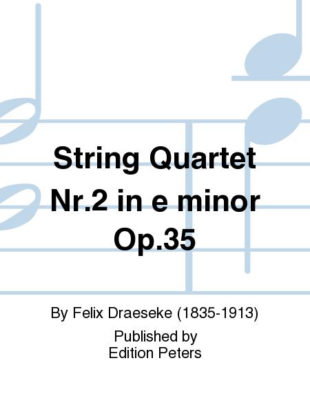String Quartet Nr.2 in e minor Op. 35