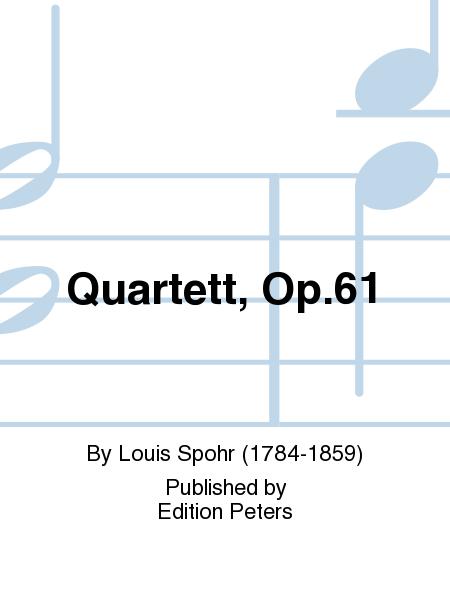 Quartett, Op. 61