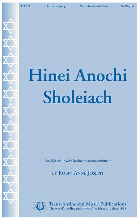 Hinei Anochi Sholeiach