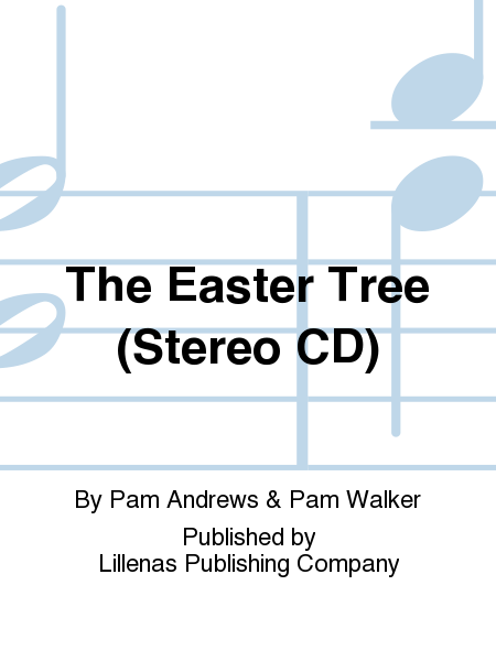 The Easter Tree (Stereo CD)