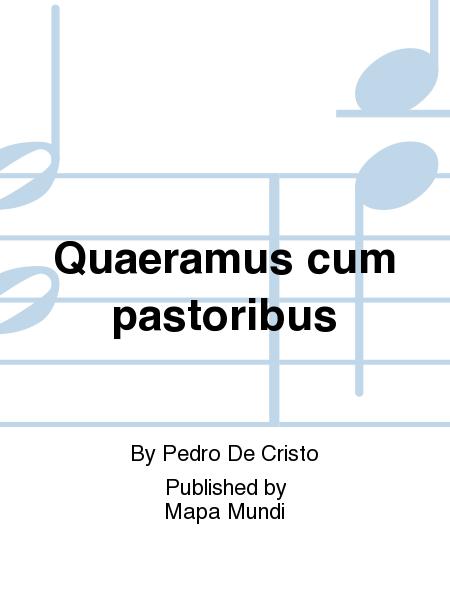 Quaeramus cum pastoribus