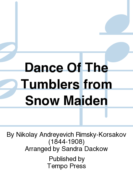 Dance Of The Tumblers from Snow Maiden