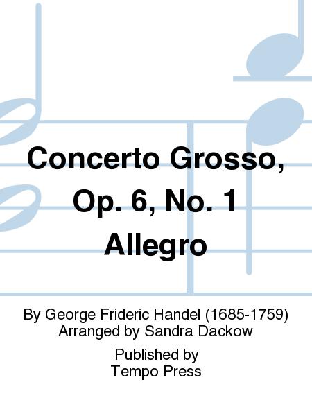 Concerto Grosso, Op. 6, No. 1 Allegro