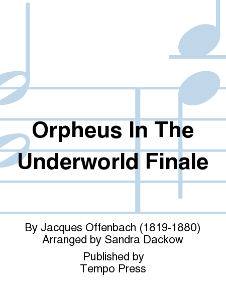 Orpheus In The Underworld Finale