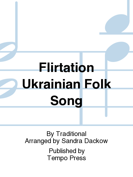Flirtation Ukrainian Folk Song
