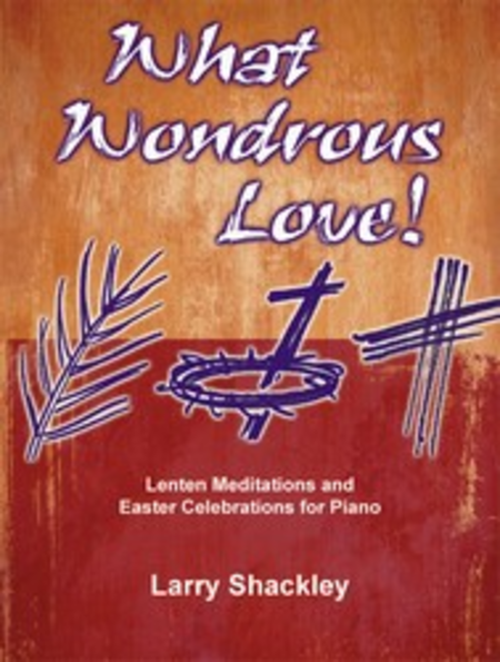 What Wondrous Love!