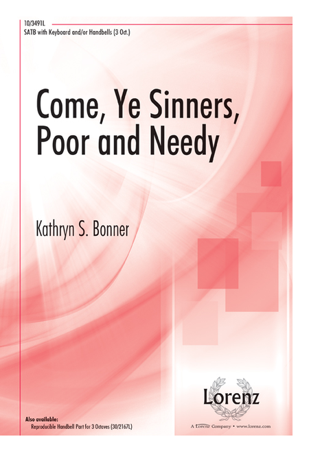 Come, Ye Sinners, Poor and Needy