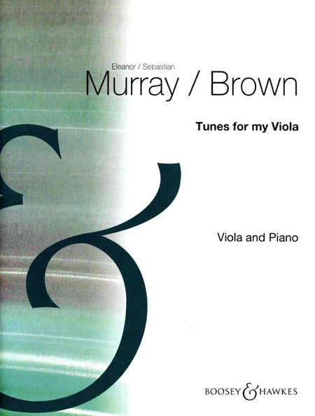 Tunes For My Viola Viola And Piano