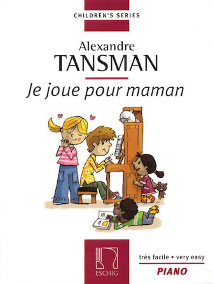 Tansman - I Play for Mama (Je Joue Pour Maman)