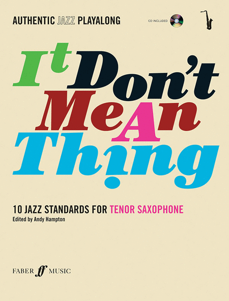Authentic Jazz Play-Along -- It Don't Mean a Thing