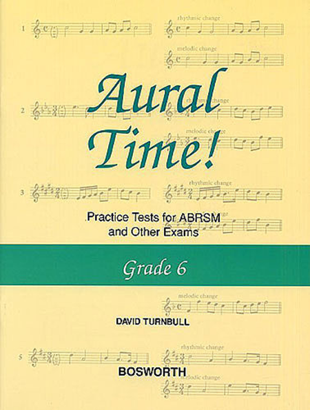 David Turnbull: Aural Time! Practice Tests - Grade 6