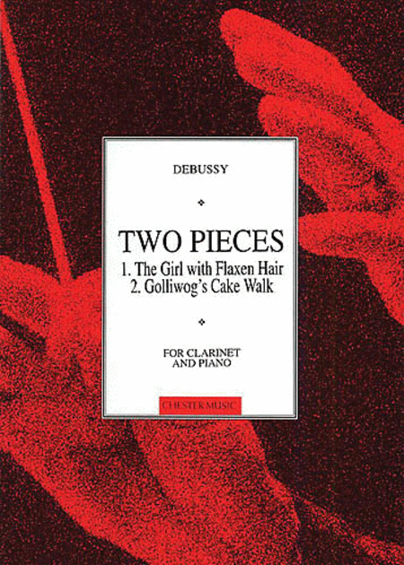 C. Debussy: Two Pieces For Clarinet And Piano