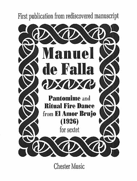 El Amor Brujo - Pantomime and Ritual Fire Dance
