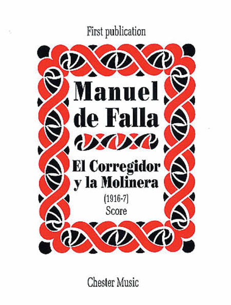 De Falla: El Corregidor Y La Molinera (1916-17)
