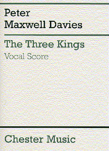 Peter Maxwell Davies: The Three Kings (Vocal Score)
