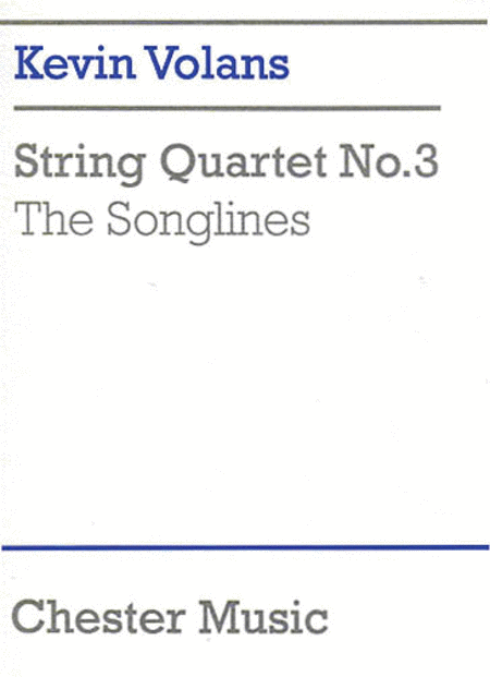 Kevin Volans: String Quartet No.3 'The Songlines' (Score)