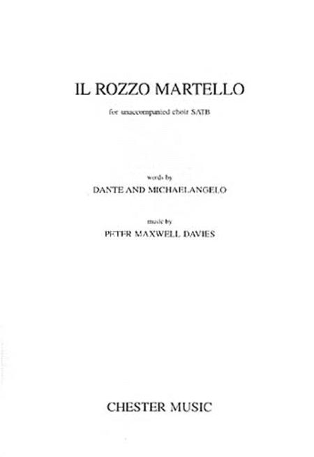 Peter Maxwell Davies: Il Rozzo Martello