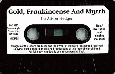 Alison Hedger: Gold, Frankincense And Myrrh (Cassette)