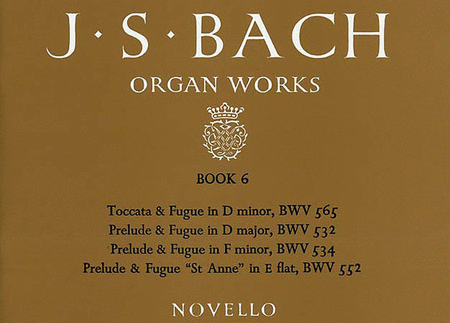 J.S. Bach: Organ Works Book 6