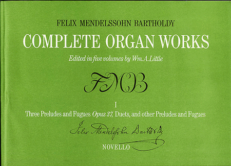 Complete Organ Works - Volume I: Preludes & Fugues