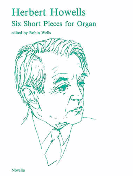 6 Short Pieces for Organ