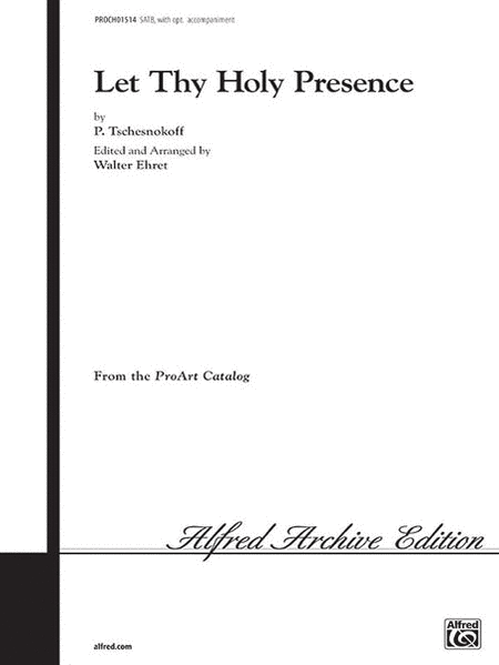 Let Thy Holy Presence