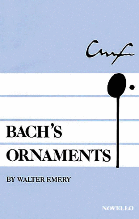 Walter Emery: Bach's Ornaments