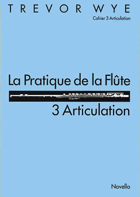 La Pratique de la Flute: 3 Articulation