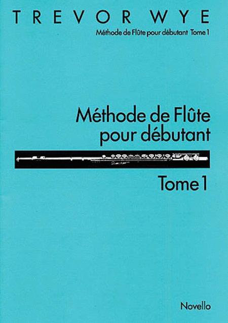 Methode de Flute Pour Debutant: Tome 1